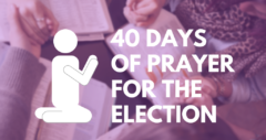 What Would Happen if We United in Prayer for the Election?