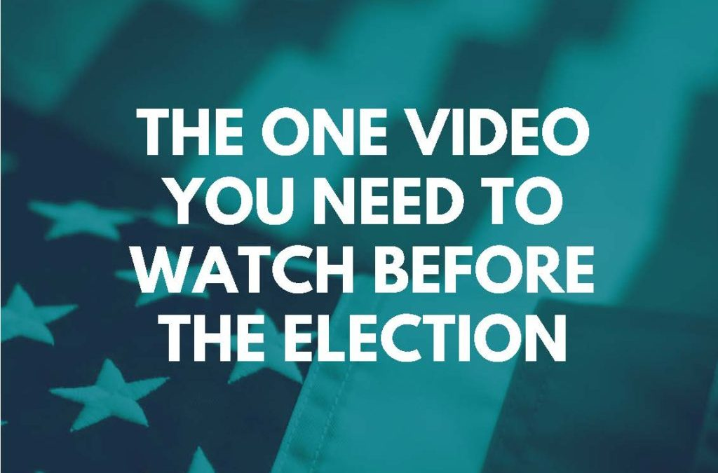 The One Video You Need to Watch Before This Election