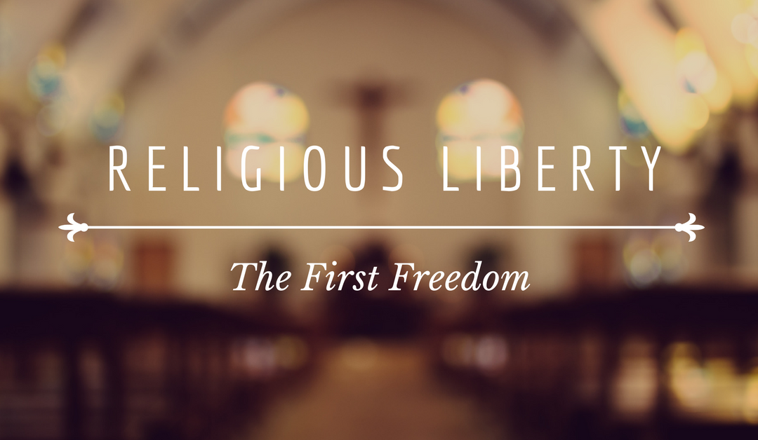 Religious Freedom: An Issue of First Importance