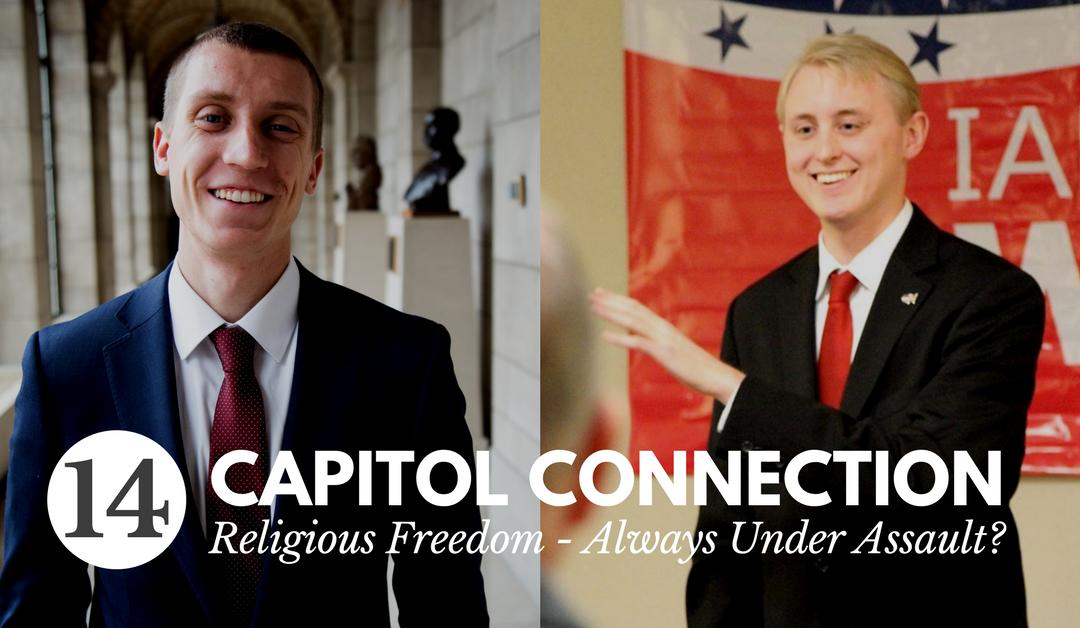 Episode 14: Religious Freedom – Always Under Assault?
