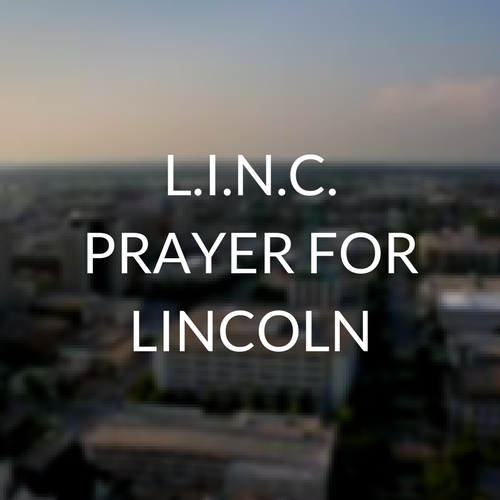 L.I.N.C. – PRAYING FOR LINCOLN