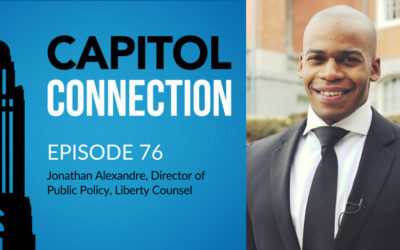 Exclusive Interview with Jonathan Alexandre, Director of Public Policy for Liberty Counsel – Episode 76