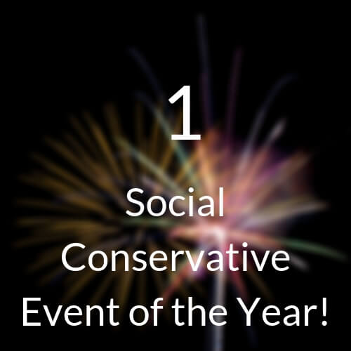 1 Social Conservative Event of the Year!