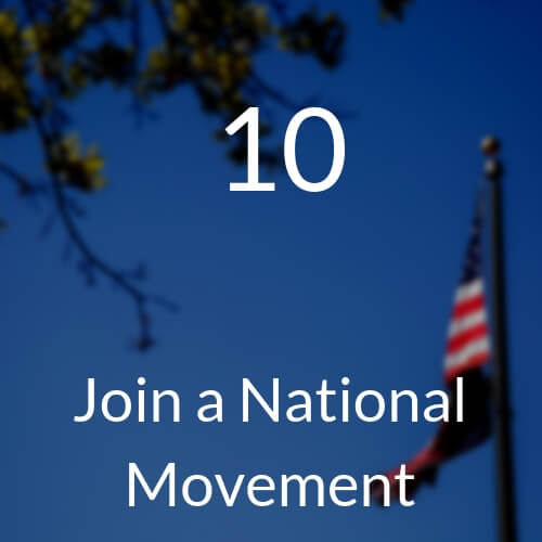 10 Join a National Movement
