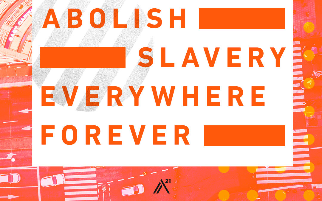A21 Walk for Freedom: Abolishing Slavery With Every Step – Episode 88