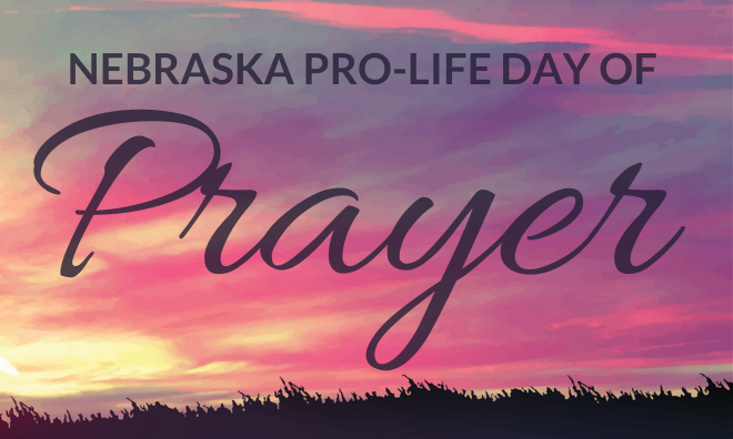 Nebraska Statewide Day of Prayer to End Abortion